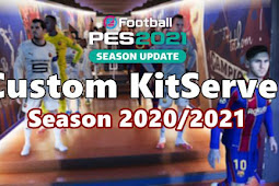 New Custom KitServer Season 2020/2021 - PES 2021