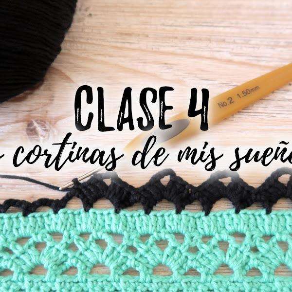 LAS CORTINAS DE MIS SUEÑOS - CLASE 4