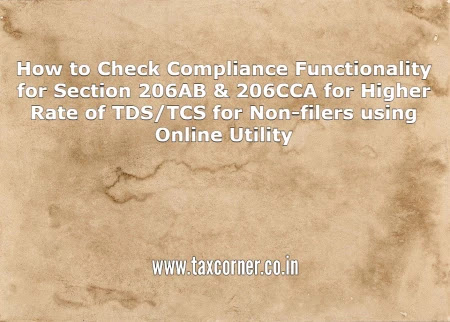 how-to-check-compliance-functionality-section-206ab-206cca-higher-rate-tds-tcs-non-filers-online-utility