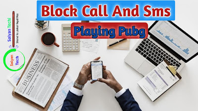 How To Stop Call Sms While Playing Pubg Game