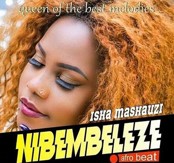 Isha Mashauzi - Nibembeleze