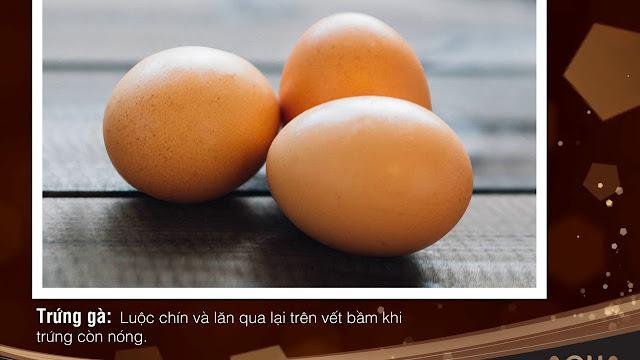 Trứng gà là biện pháp làm tan máu bầm hữu hiệu được ứng dụng từ xa xưa