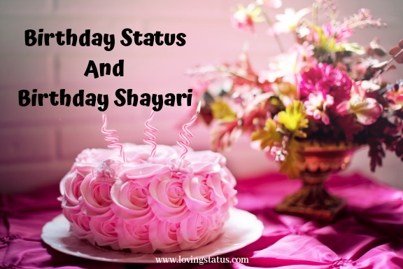 Birthday Status AND Birthday Shayari