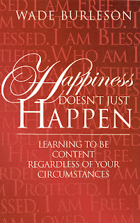 Happiness Doesn't Just Happen and the Holidays