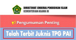 Info Juknis TPG Guru PAI Tahun 2021 Telah Terbit