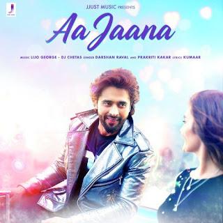 Aa Jaana (2019) Indian Pop MP3 Songs