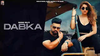 Checkout New Song Dabka Lyrics penned and sung by Gagan Gill
