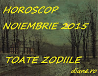 Horoscop noiembrie 2015 - Toate zodiile
