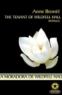 A MORADORA DE WILDFELL HALL - Anne Bronte