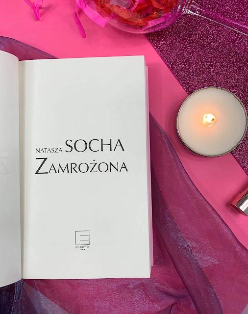 """Zamrożona"" Natasza Socha"