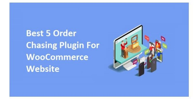 Best 5 Order Chasing Plugin For WooCommerce Website