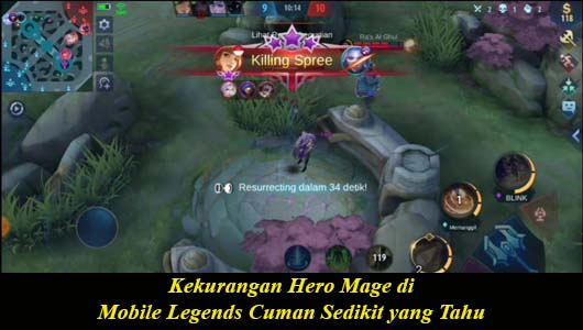 Kekurangan Hero Mage di Mobile Legends Cuman Sedikit yang Tahu