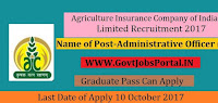 Agriculture Insurance Company of India Limited Recruitment 2017-Administrative Officer (Scale I)