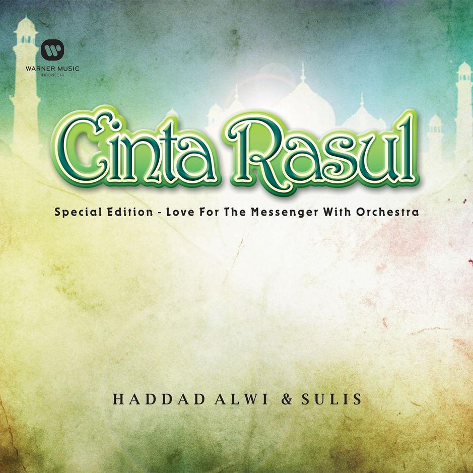 Haddad Alwi & Sulis - Cinta Rasul Special Edition - Love
