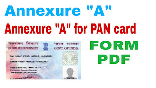 Annexure A for pan card