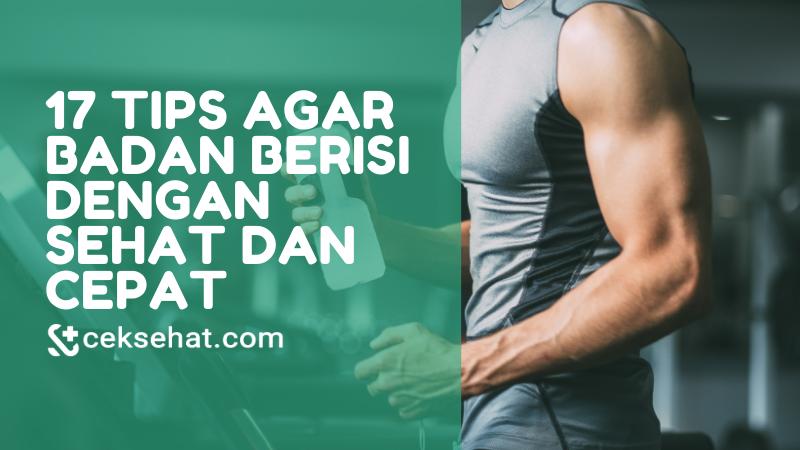 17-tips-agar-badan-berisi-dengan-sehat-dan-cepat