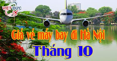 Giá vé máy bay đi Hà Nội tháng 10 tốt nhất