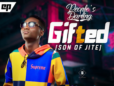 DOWNLOAD EP: Peoples Darling - The Gifted || @Peoplesdarling1