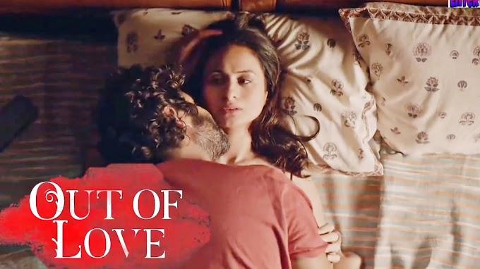 Rasika Dugal sexy scene - Out of Love (2019)