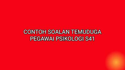 Contoh Soalan Temuduga Pegawai Psikologi S41