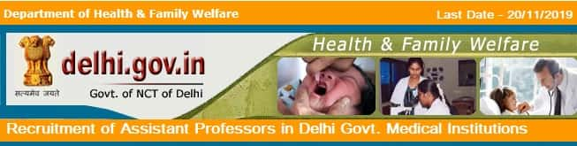 Assistant Professor Recruitment in Delhi Government Medical Institutions 2019