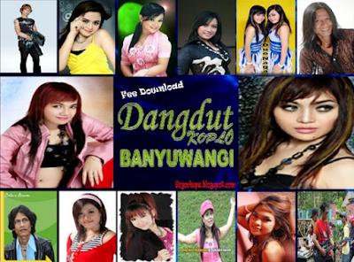 Download Kumpulan Lagu Banyuwangi Mp3 Terbaru Full Album (Dangdut)