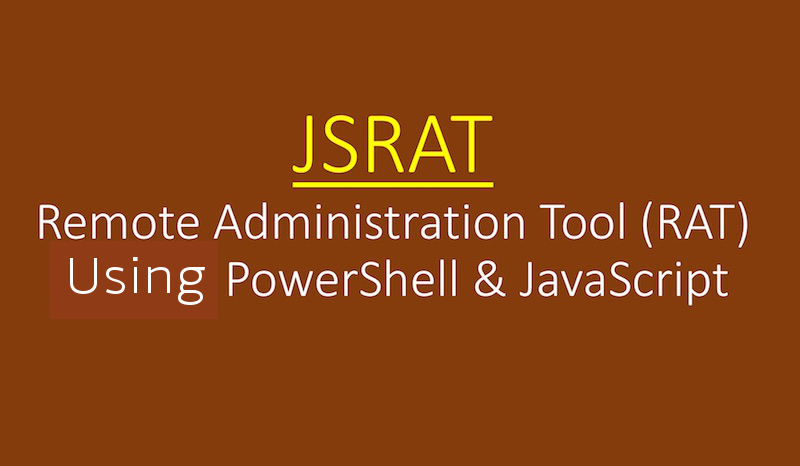 JSRAT – Secret Command & Control Channel Backdoor to Control Victims Machine Using JavaScript