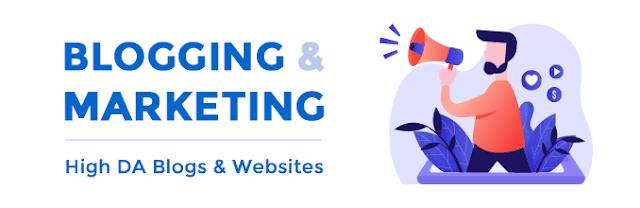 Blogging / Marketing - High DA Blogs