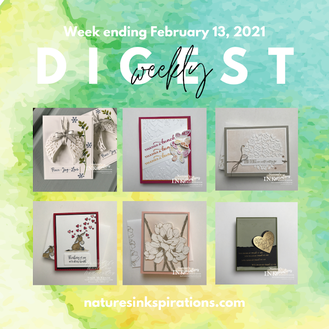 Weekly Digest No. 4 | Week ending February 13, 2021 | Nature's INKspirations by Angie McKenzie