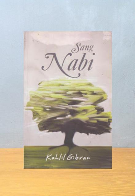 SANG NABI, Kahlil Gibran