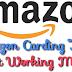 Amazon Carding Trick of 2019 Latest Working Method