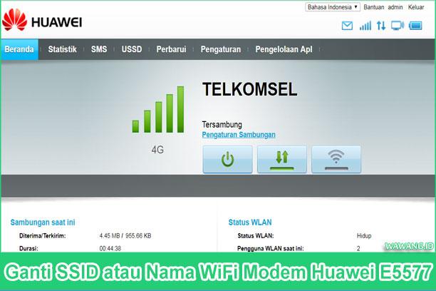 2 Cara Ganti SSID atau Nama WiFi Modem Huawei E5577
