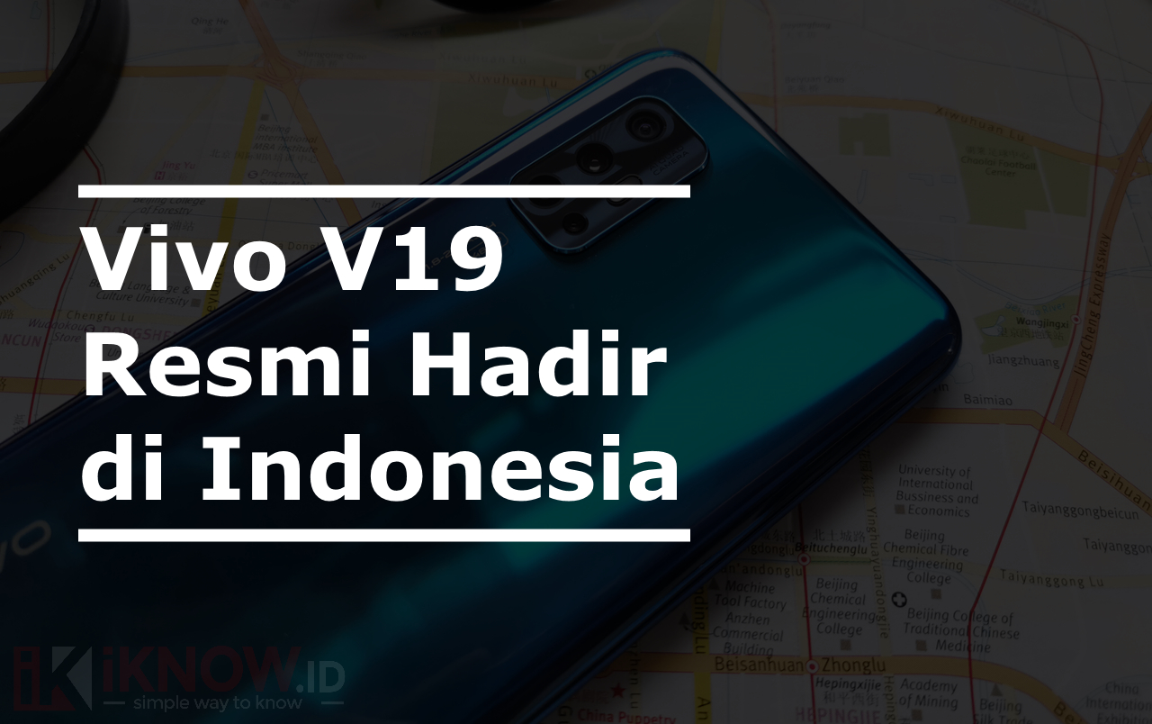 Vivo V19 Resmi Hadir di Indonesia dengan Fitur-fitur yang Sangat Menggoda