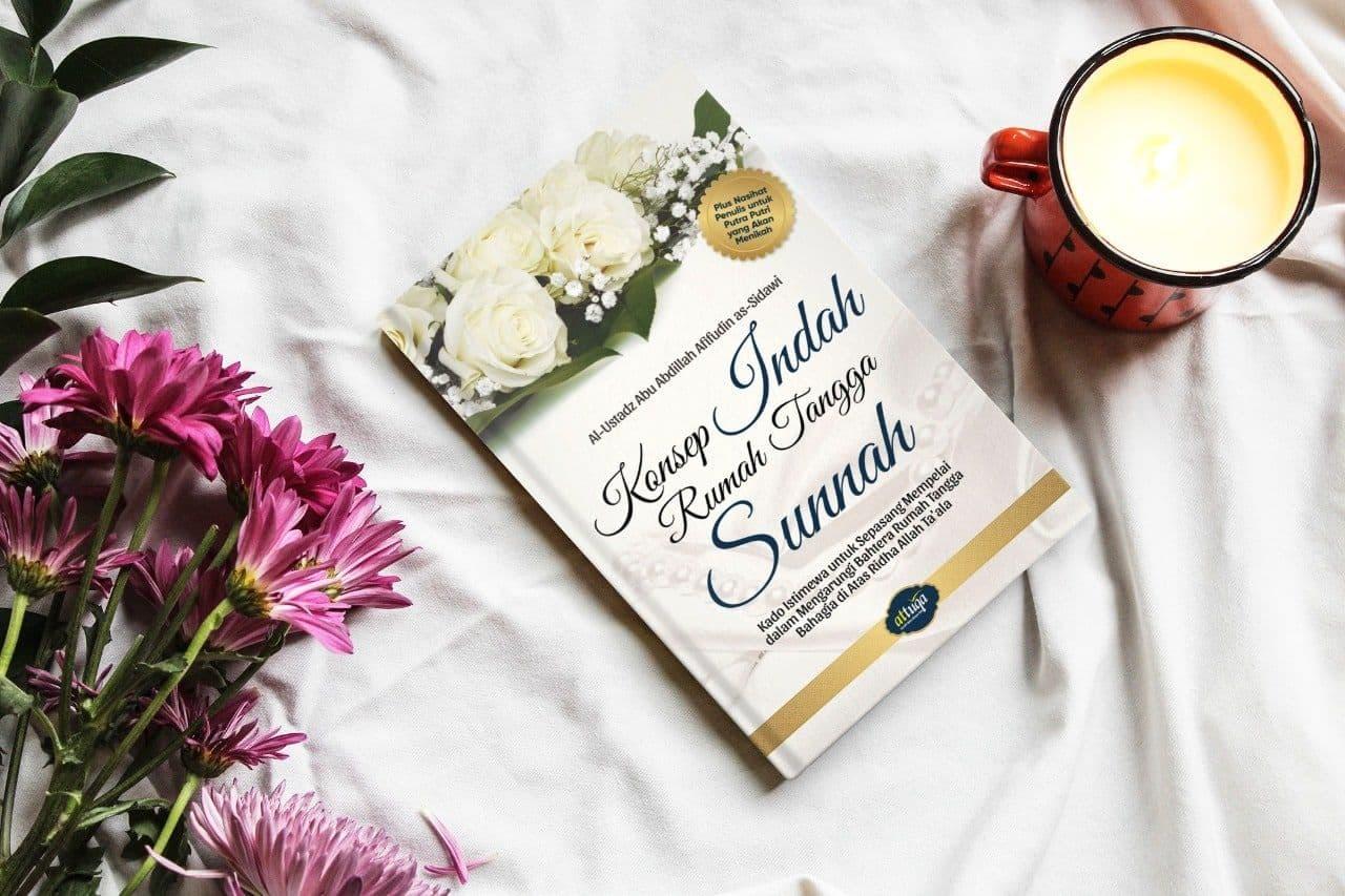 Buku Konsep Indah Rumah Tangga Sunnah Attuqa