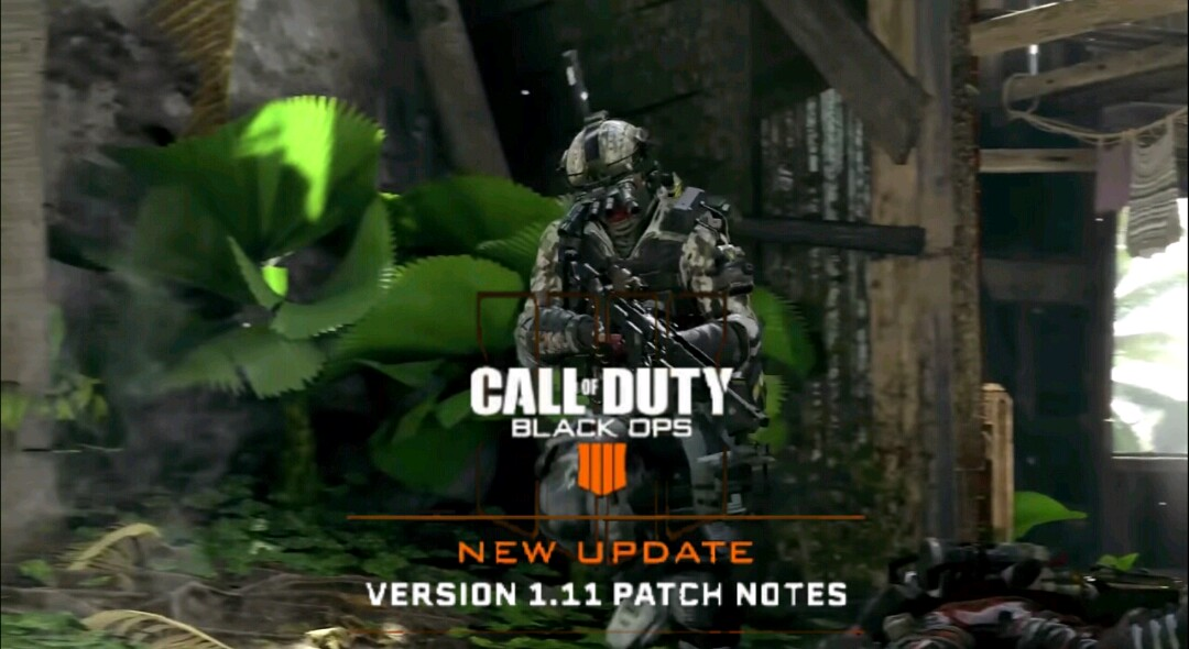 Call Of Duty Black Ops 4 update version 1.11 full patch notes for PS4, Xbox One, and PC