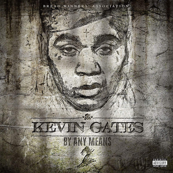 Kevin Gates - Had To  - Single Cover