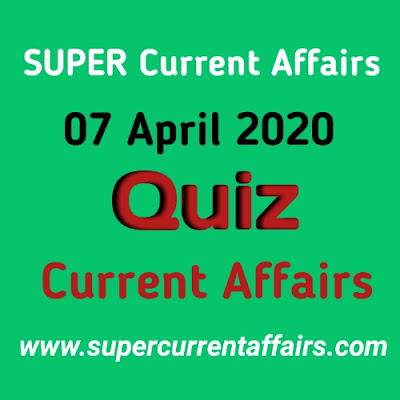 Current Affairs Quiz in Hindi - 7 April 2020