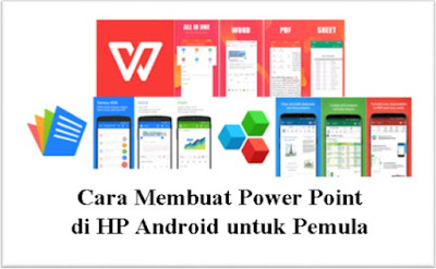cara-buat-power-point-di-hp-android