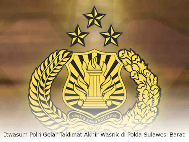 Itwasum Polri Gelar Taklimat Akhir Wasrik di Polda Sulawesi Barat