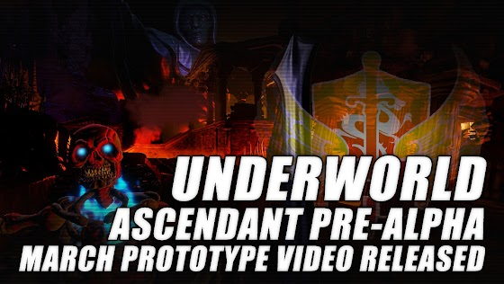 Underworld Ascendant ★ March Pre-Alpha Prototype Video Released