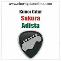 Chord Kunci Gitar ADISTA SAKURA