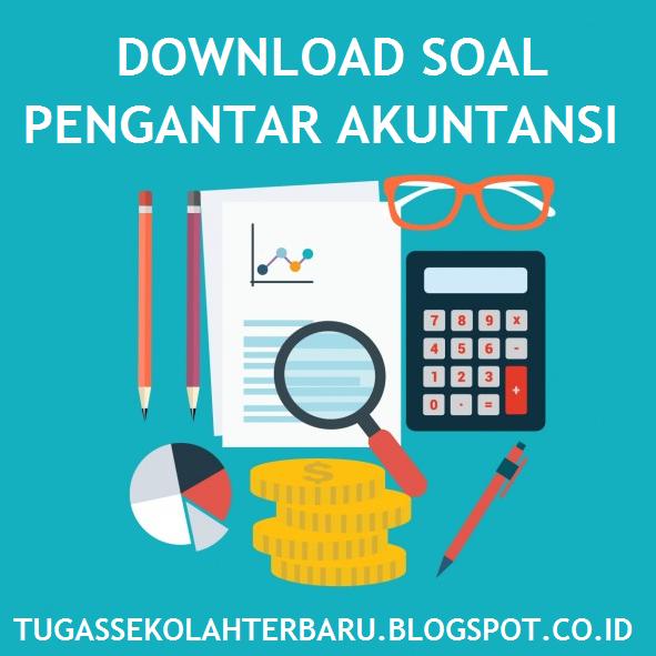 Download Soal Pengantar Akuntansi Beserta Jawaban - Tugas ...