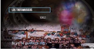 """🌹Pasodoble """"Si yo te pudiera dar""""🥀 con LETRA✍. Los Trotamúsicos (1992)"""