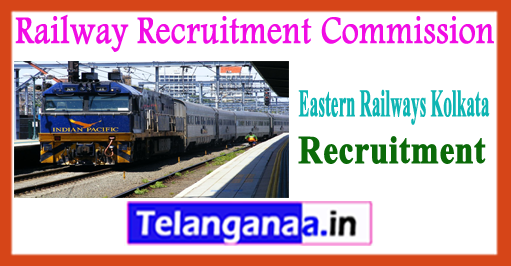 RRC ER Railway Recruitment Council Eastern Railways Kolkata Recruitment 2017-18