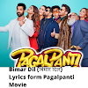 Bimar Dil (बिमार दिल) Lyrics in Hindi & English from upcoming movie PagalPanti