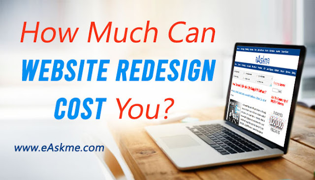 How Much Can Website Redesign Cost You?: eAskme