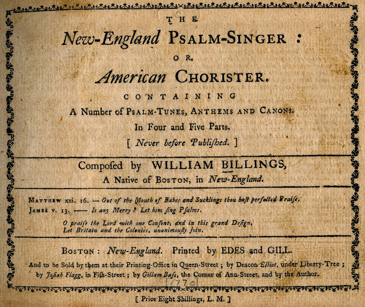 William Billings - 1770 Psalm Singer