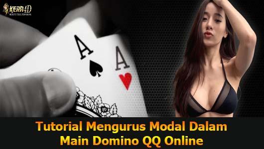 Tutorial Mengurus Modal Dalam Main Domino QQ Online