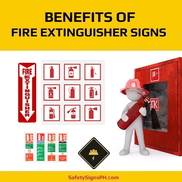 Benefits Of Fire Extinguisher Signs