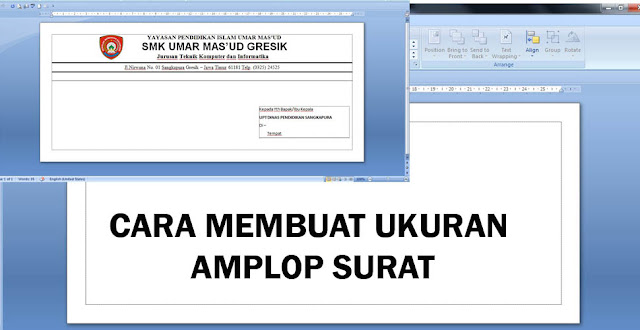 CARA MEMBUAT KOP / AMPLOP SURAT DENGAN MUDAH MENGGUNAKAN MICROSOFT OFFICE WORD 2007 SESUAI UKURAN AMPLOP